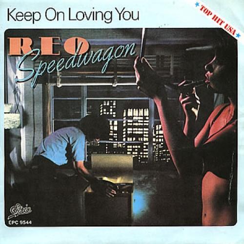 REO SPEEDWAGON - Keep On Loving You