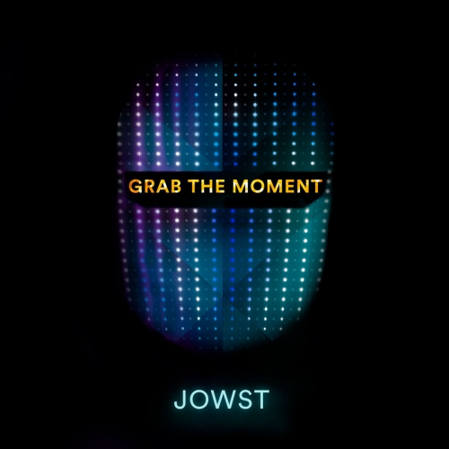 JOWST - Grab The Moment