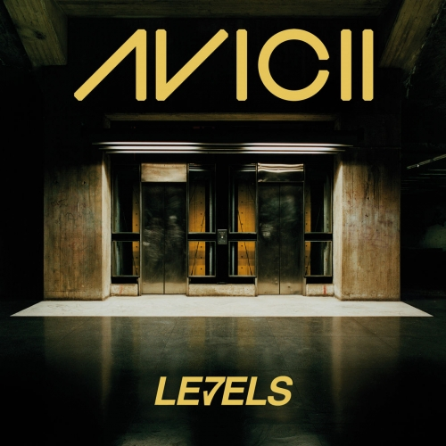 Avicii - Levels