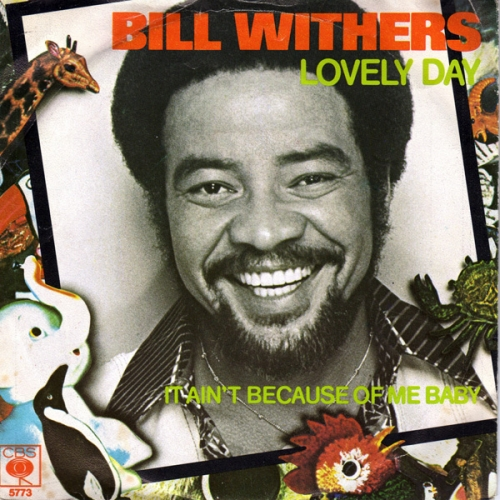 Bill Withers - Lovely Day - Remastered