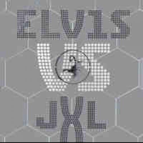 Elvis vs Jxl - A little less conversation