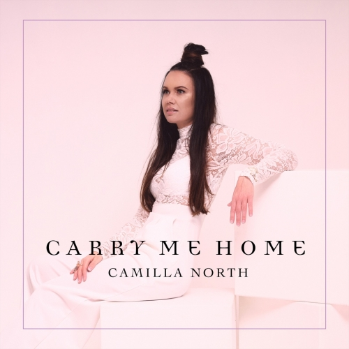 Camilla North - Carry Me Home