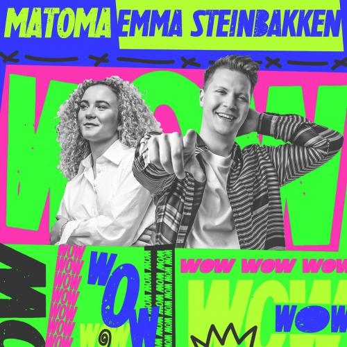 Matoma, Emma Steinbakken - Wow