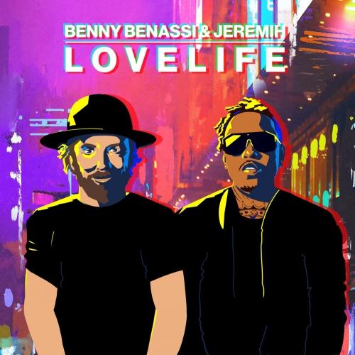 Benny Benassi, Jeremih - LOVELIFE