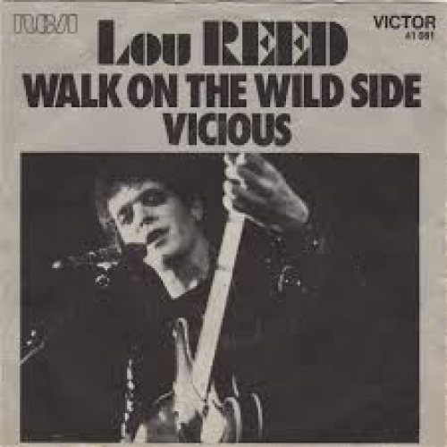 Lou Reed - Walk on the Wild Side - Remastered