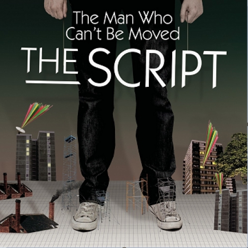 The Script - The Man Who Can\'t Be Moved