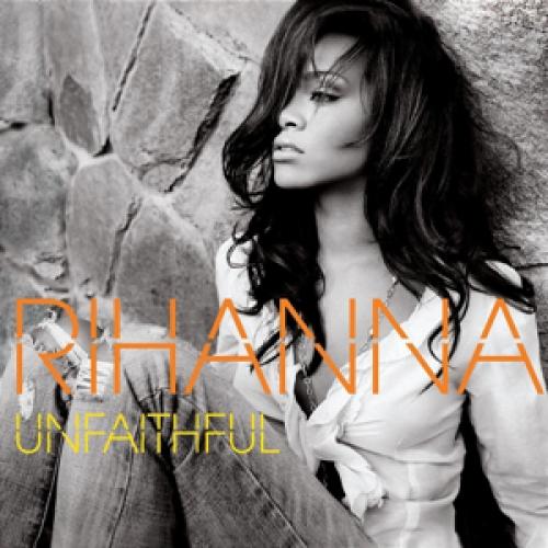 Rihanna - Unfaithful