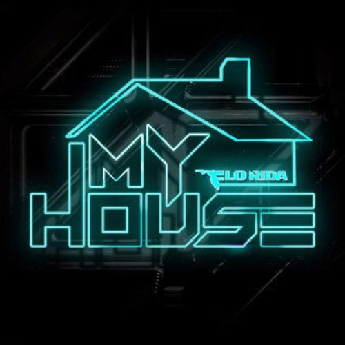 Flo Rida - My House