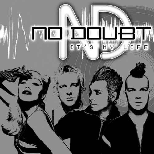 No Doubt - It\'s my life