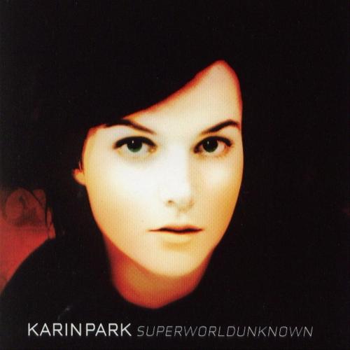 Karin Park - Superworldunknown