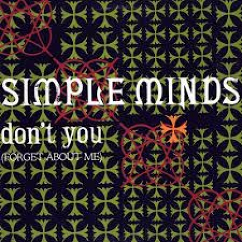 Simple Minds - Don\'t You (Forget About Me)
